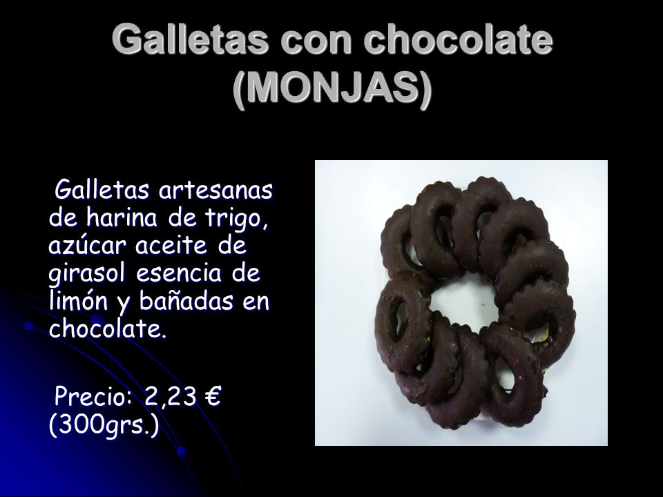 Galletas con chocolate (MONJAS)