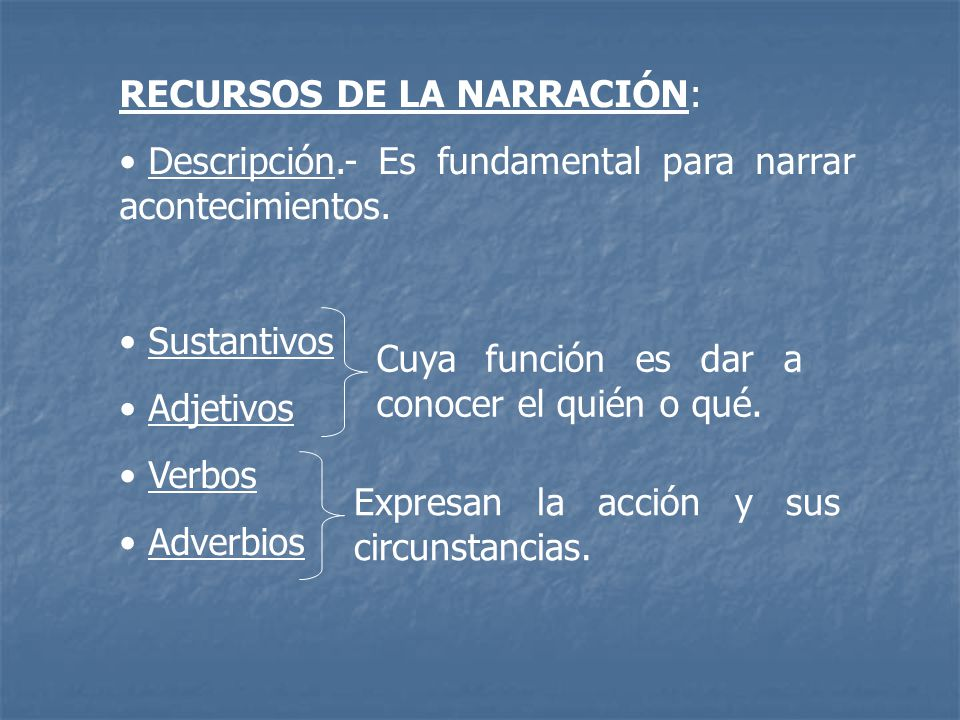 RECURSOS DE LA NARRACIÓN: