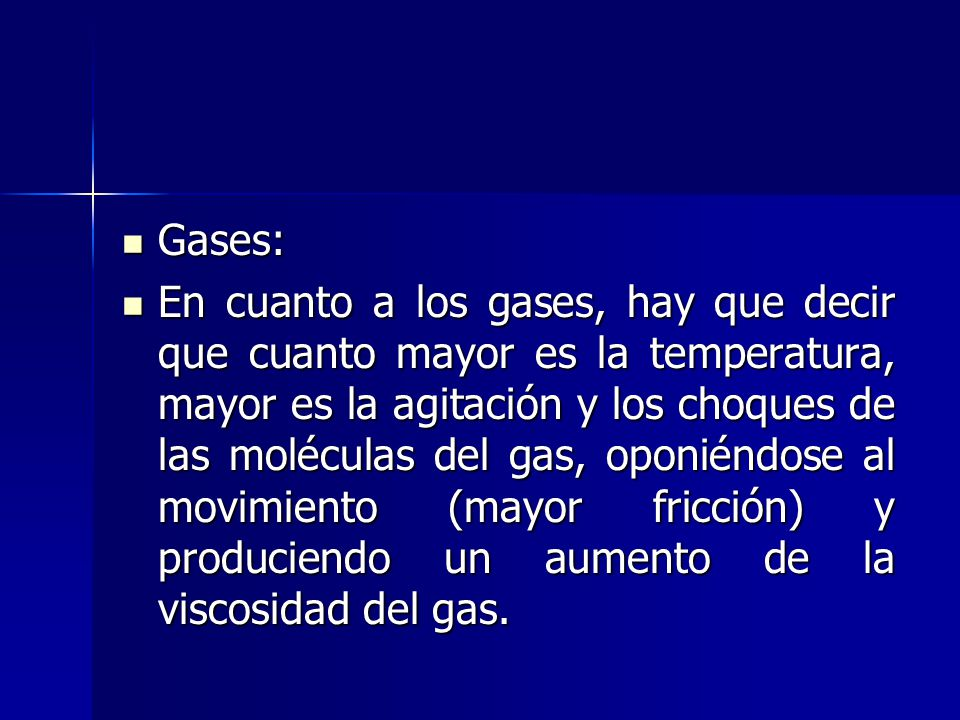 Gases: