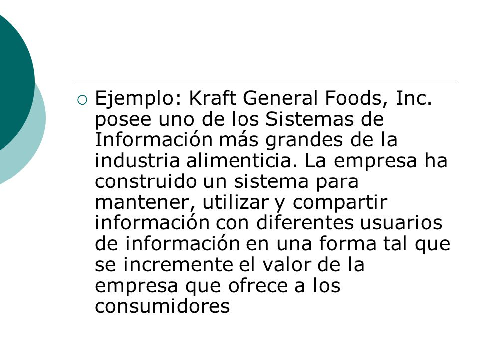 Ejemplo: Kraft General Foods, Inc