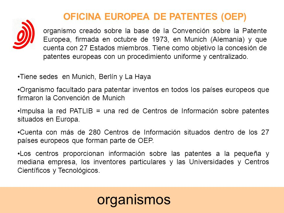 Proyecto alfin eees patentes ppt descargar - Oficina europea de patentes y marcas alicante ...