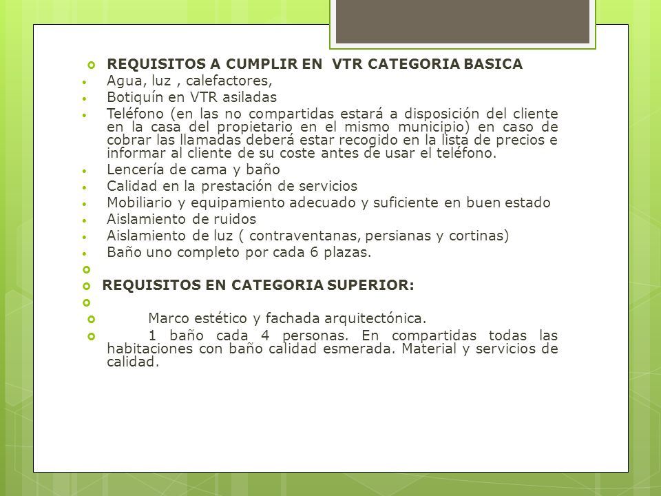 REQUISITOS A CUMPLIR EN VTR CATEGORIA BASICA