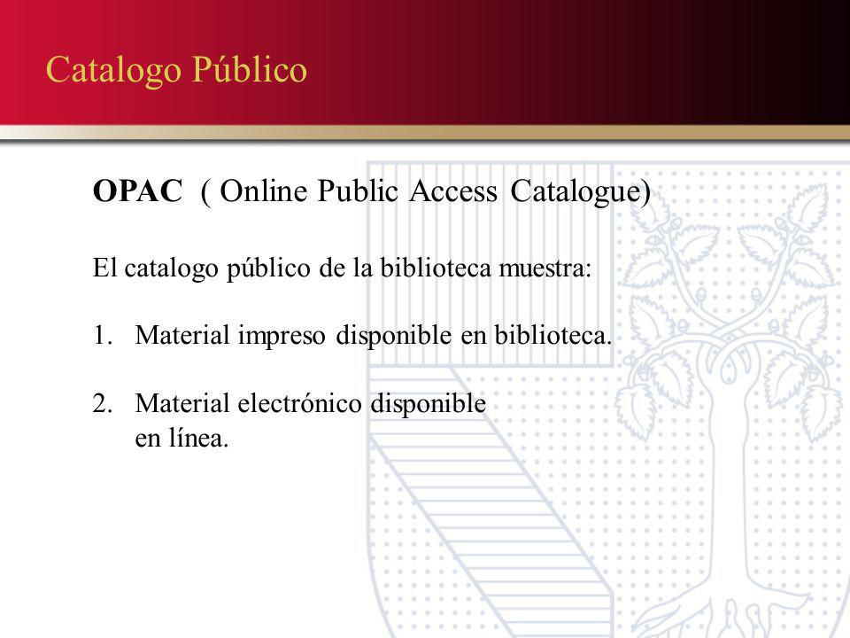 Catalogo Público OPAC ( Online Public Access Catalogue)