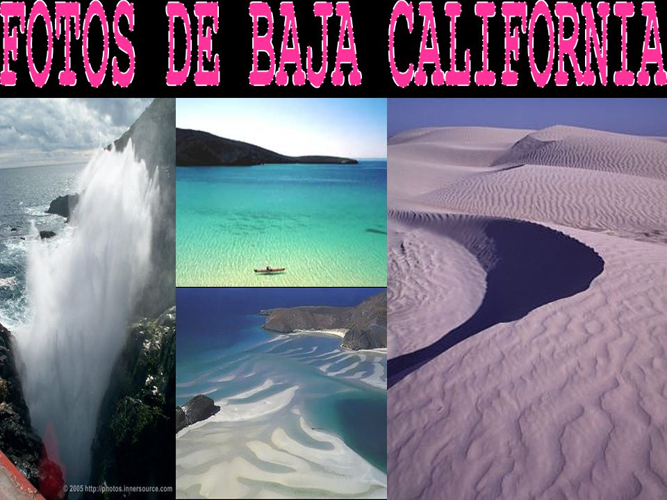 FOTOS DE BAJA CALIFORNIA