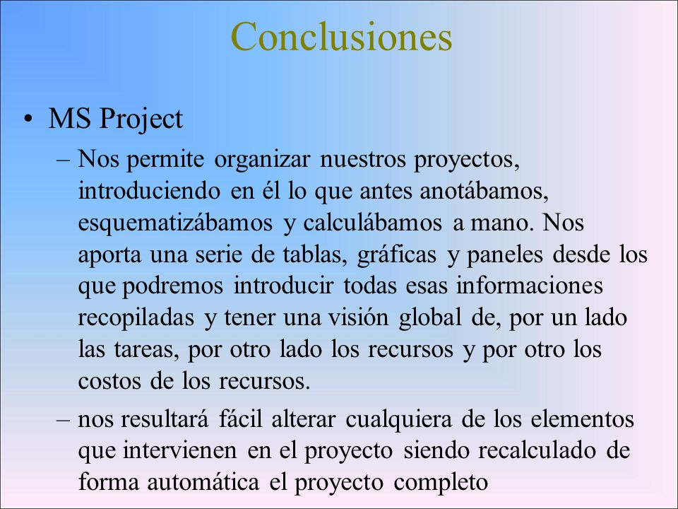 Conclusiones MS Project