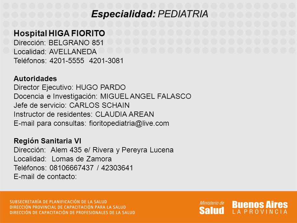 Especialidad: PEDIATRIA