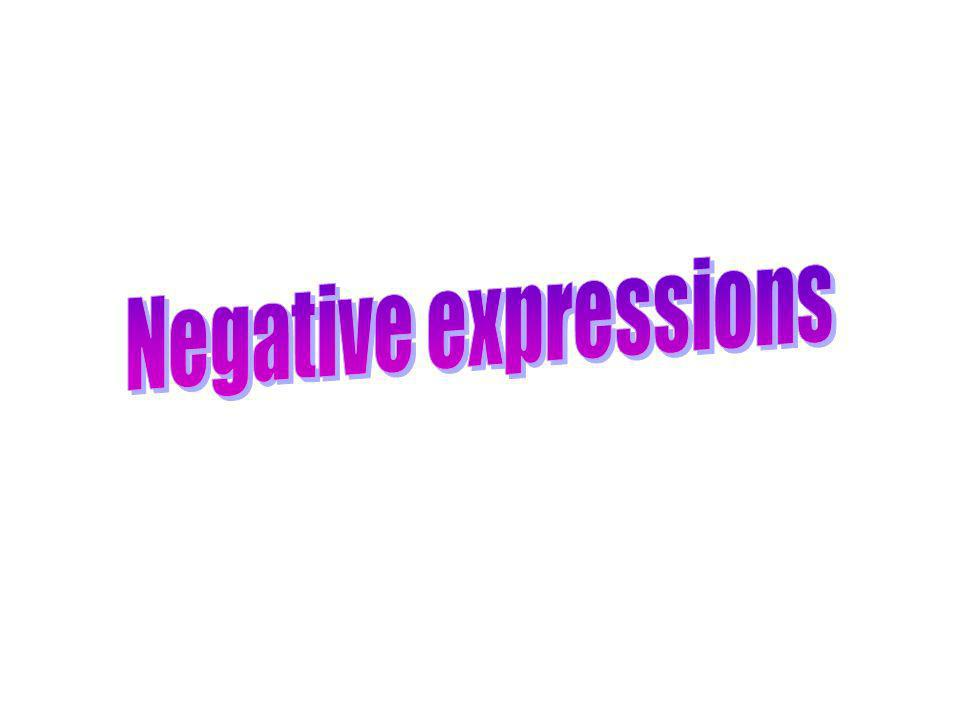Negative expressions