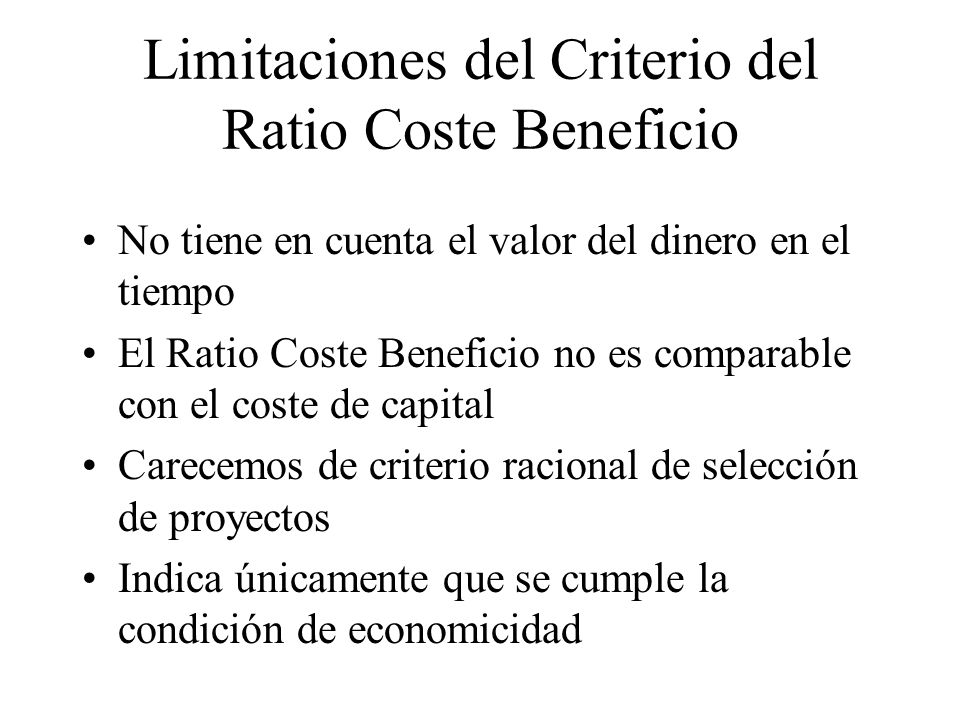 Limitaciones del Criterio del Ratio Coste Beneficio