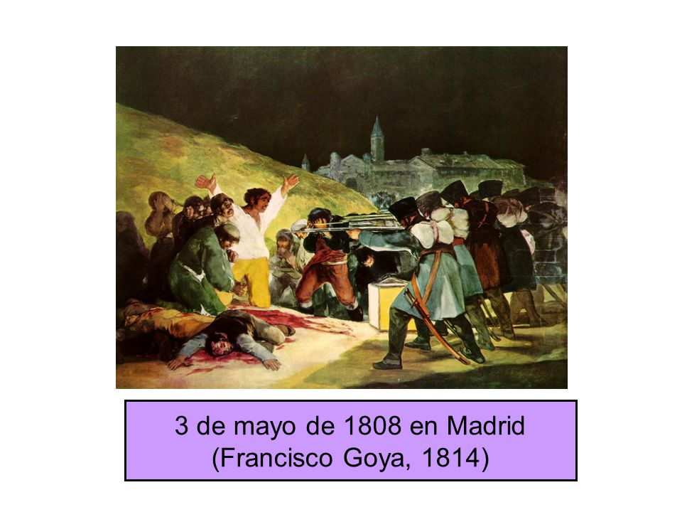 3 de mayo de 1808 en Madrid (Francisco Goya, 1814)