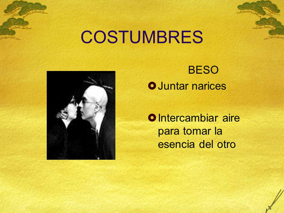 COSTUMBRES BESO Juntar narices