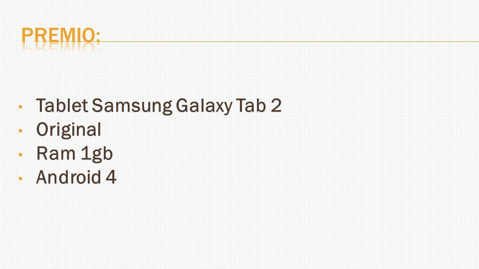 Premio: Tablet Samsung Galaxy Tab 2 Original Ram 1gb Android 4