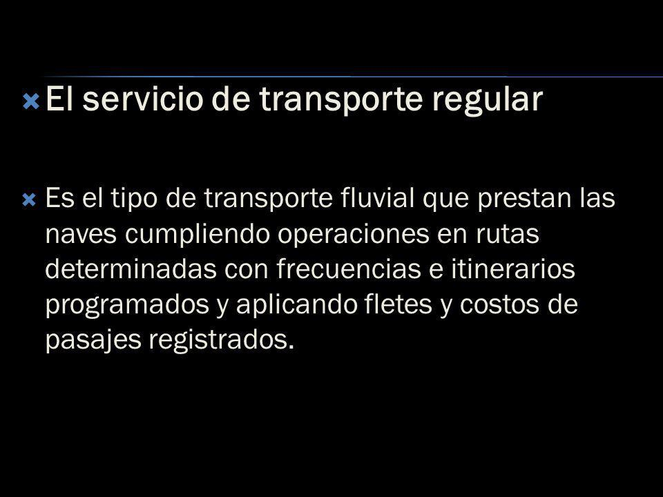 El servicio de transporte regular