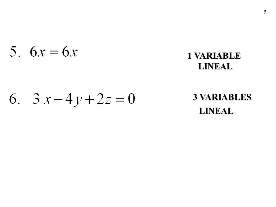1 VARIABLE LINEAL 3 VARIABLES LINEAL