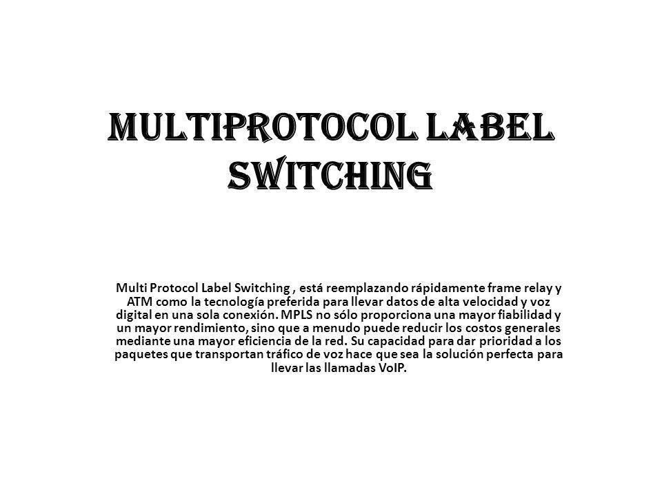 Multiprotocol Label Switching