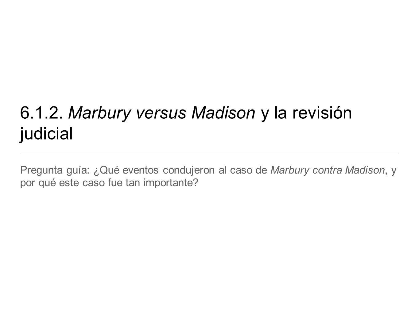 Marbury versus Madison y la revisión judicial