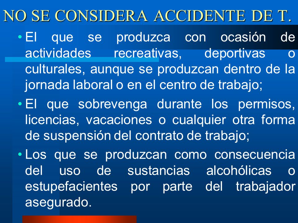 NO SE CONSIDERA ACCIDENTE DE T.