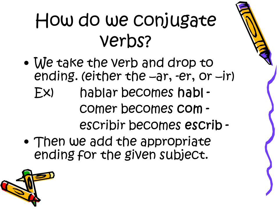 How do we conjugate verbs