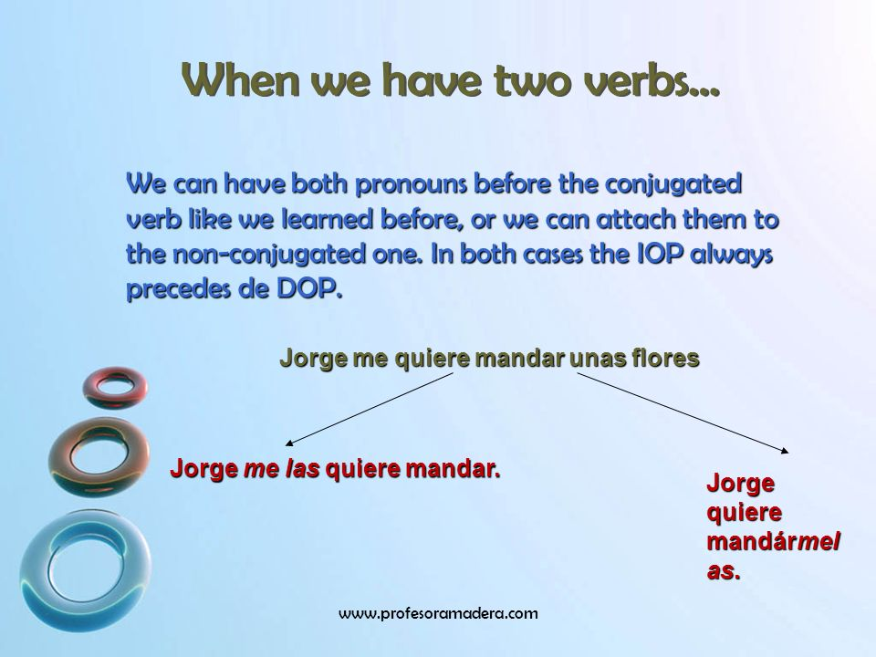When we have two verbs…