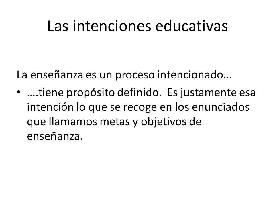 Las intenciones educativas