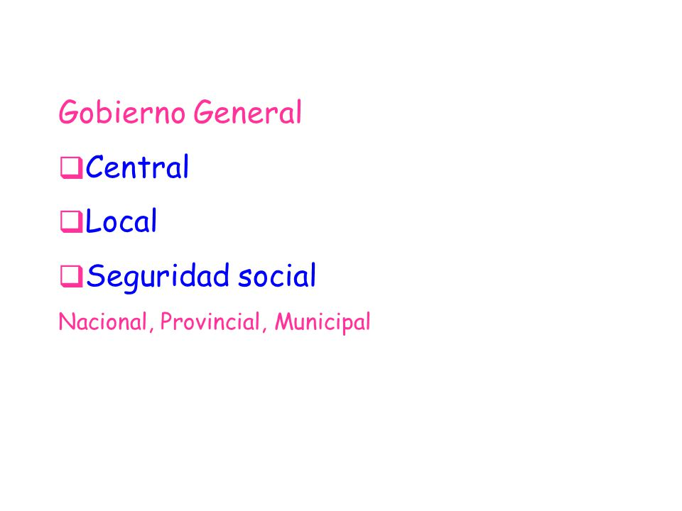 Gobierno General Central Local Seguridad social