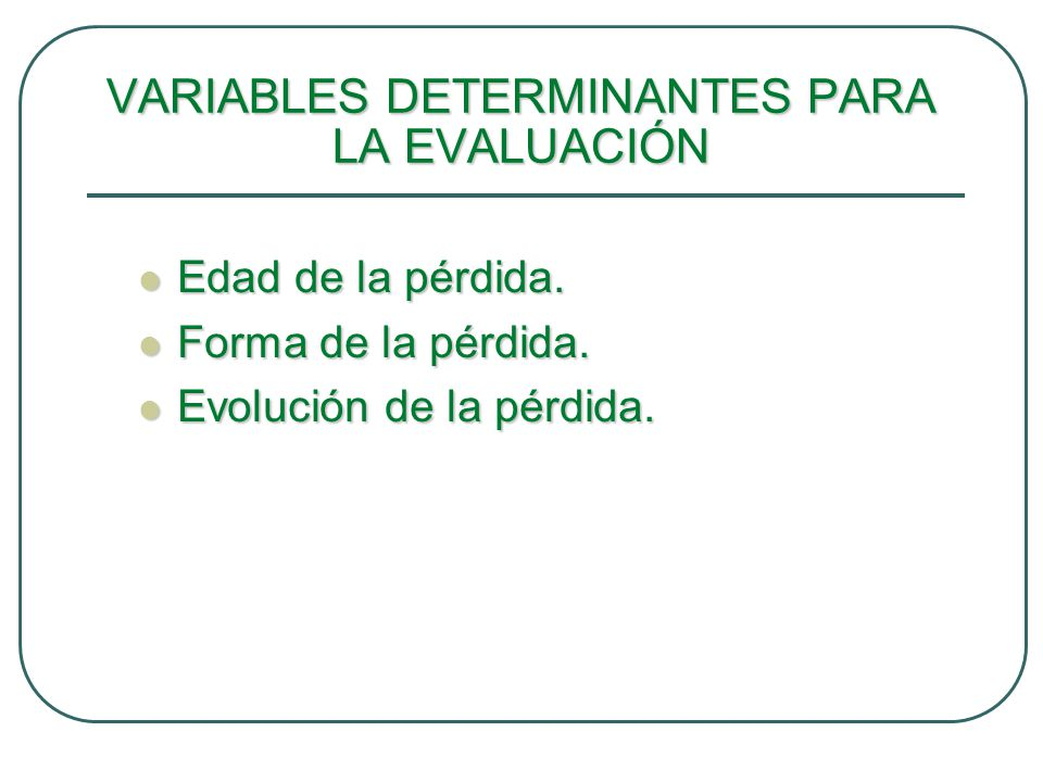 VARIABLES DETERMINANTES PARA LA EVALUACIÓN