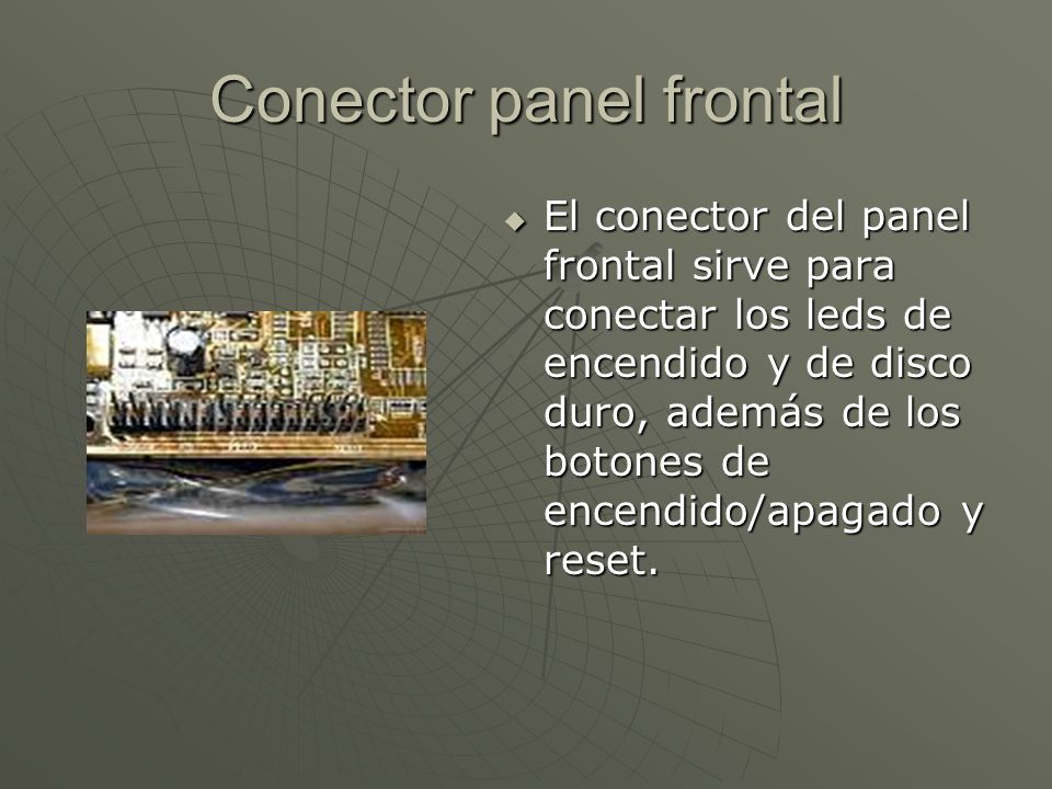 Conector panel frontal