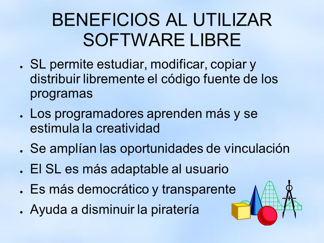 BENEFICIOS AL UTILIZAR SOFTWARE LIBRE