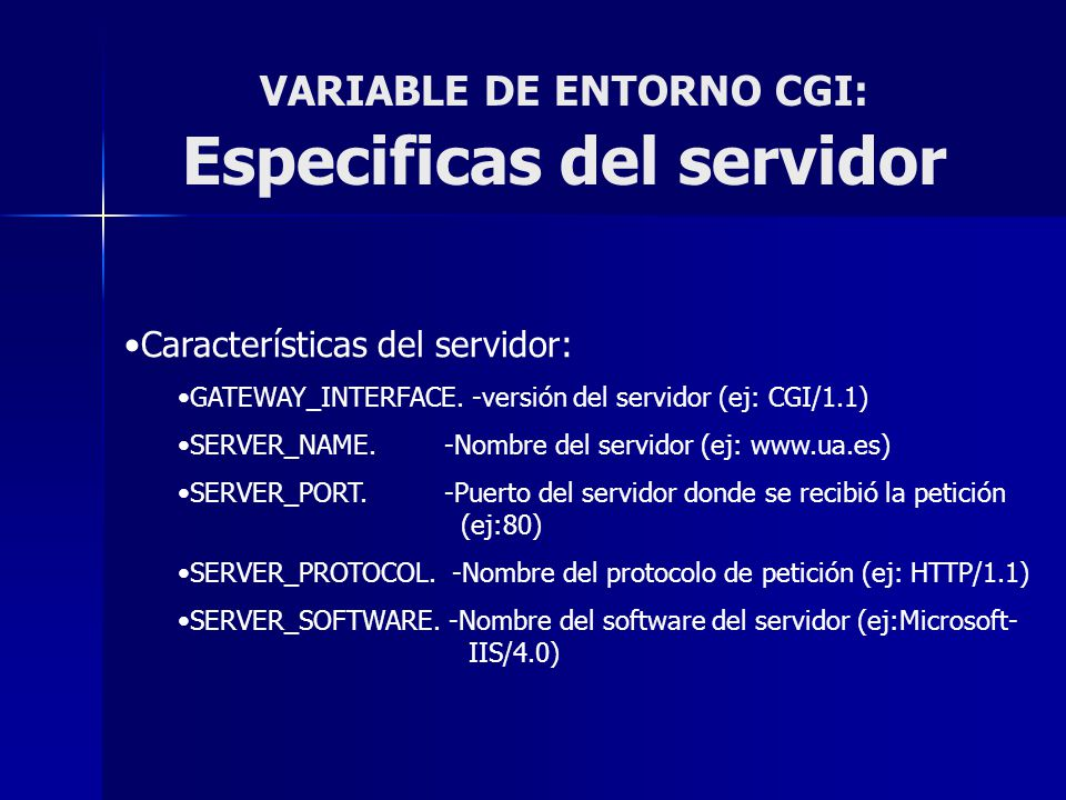 VARIABLE DE ENTORNO CGI: Especificas del servidor