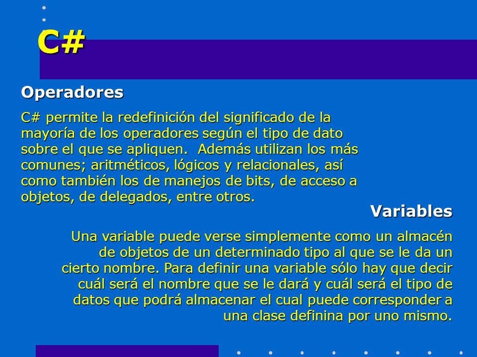 C# Operadores Variables