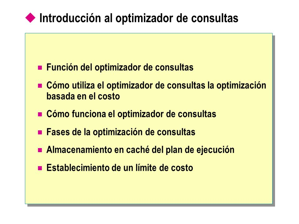 Introducción al optimizador de consultas