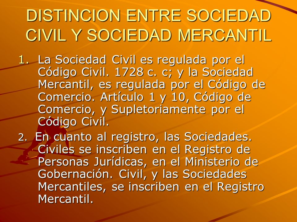 DISTINCION ENTRE SOCIEDAD CIVIL Y SOCIEDAD MERCANTIL