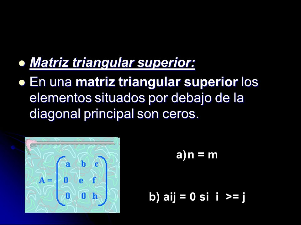Matriz triangular superior: