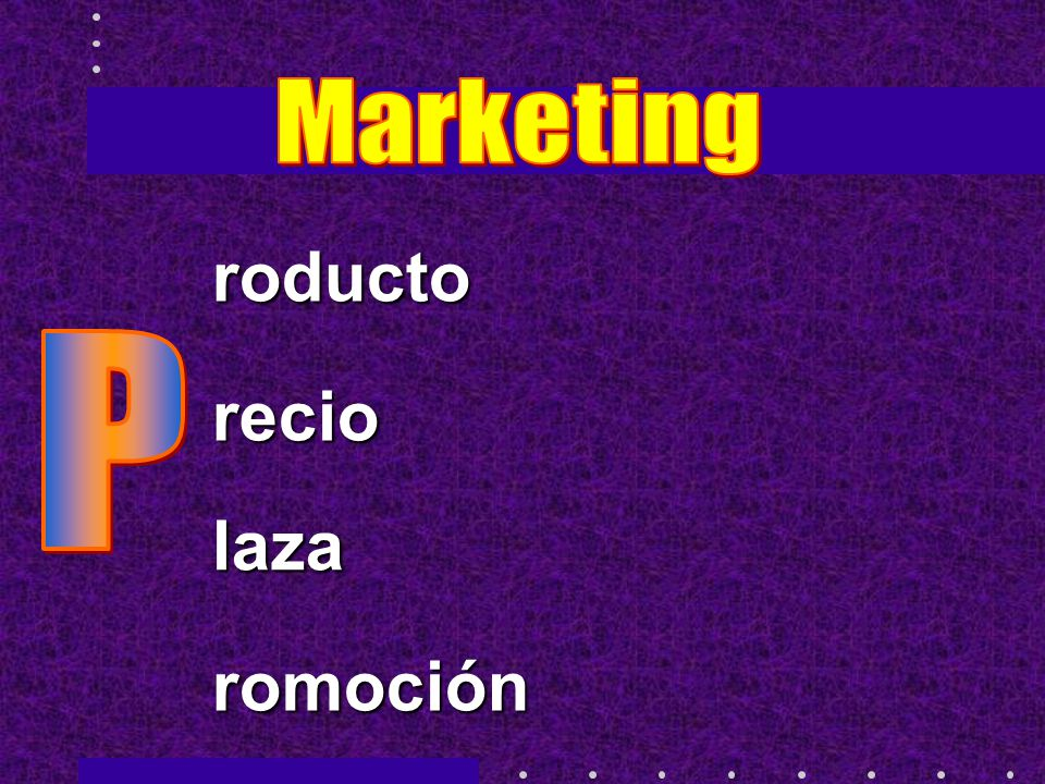 Marketing roducto P recio laza romoción