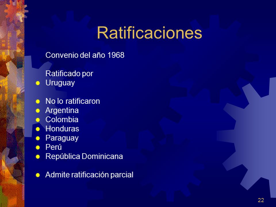 Ratificaciones Convenio del año 1968 Ratificado por Uruguay