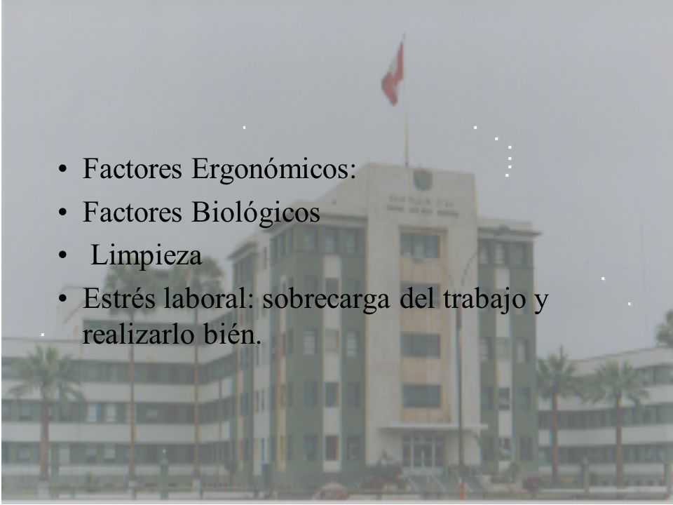 Factores Ergonómicos: