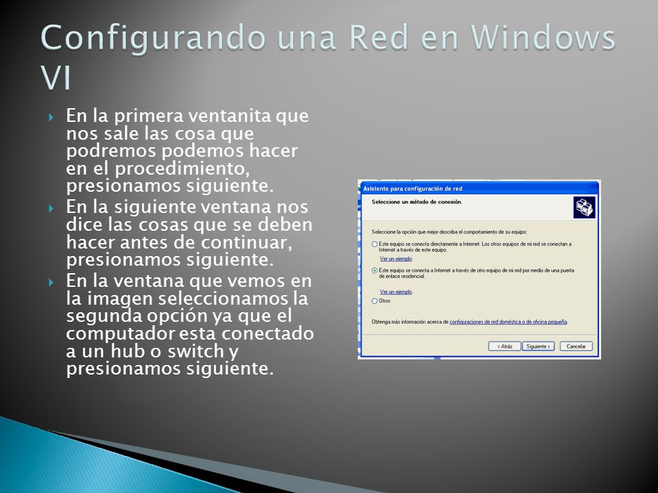 Configurando una Red en Windows VI