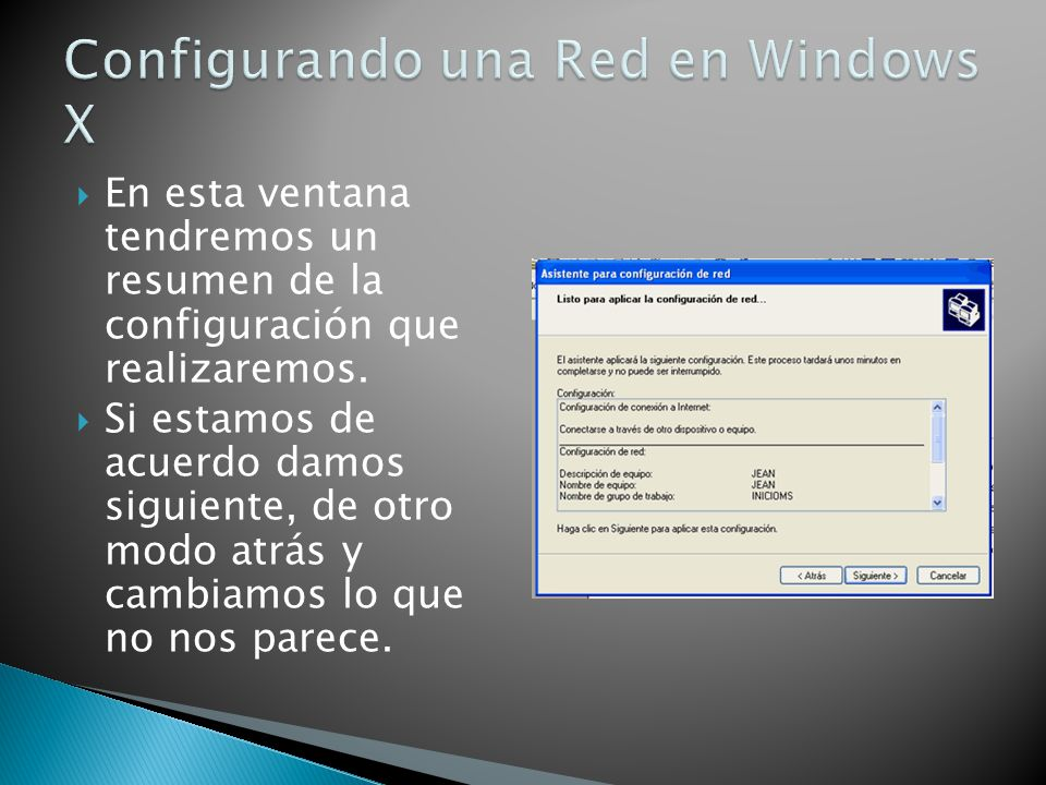 Configurando una Red en Windows X