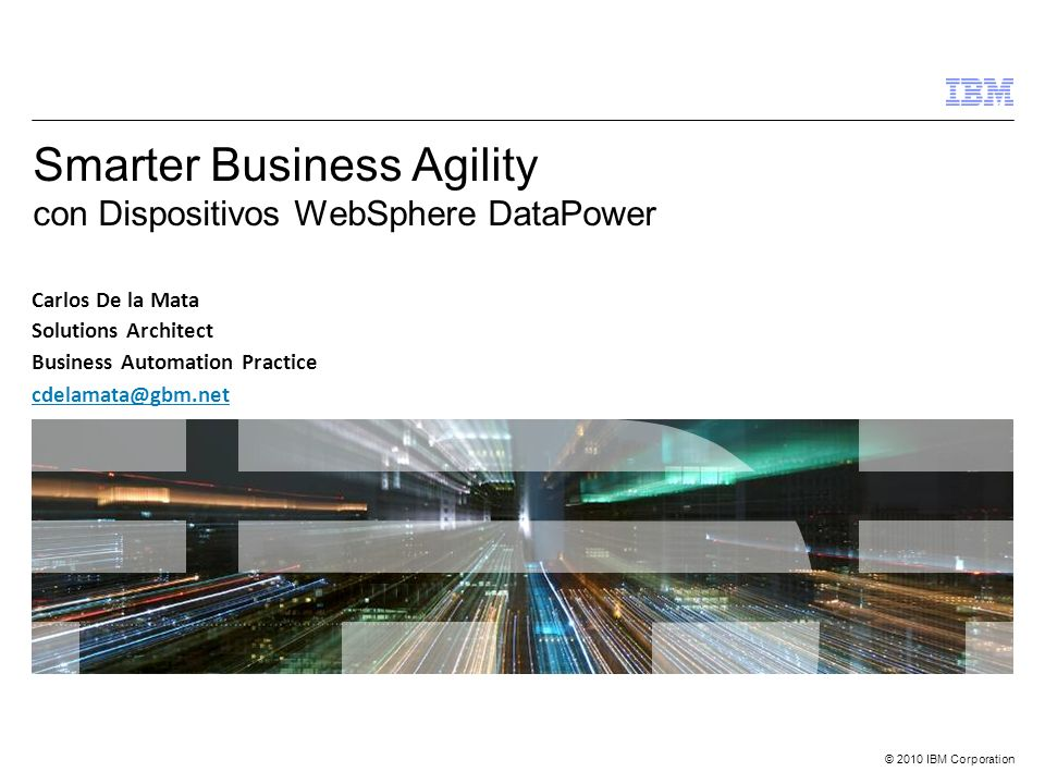 Smarter Business Agility con Dispositivos WebSphere DataPower