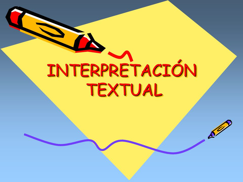 INTERPRETACIÓN TEXTUAL