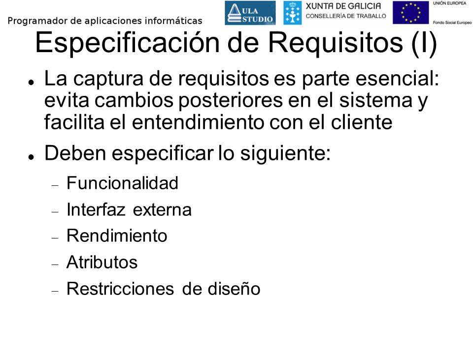 Especificación de Requisitos (I)