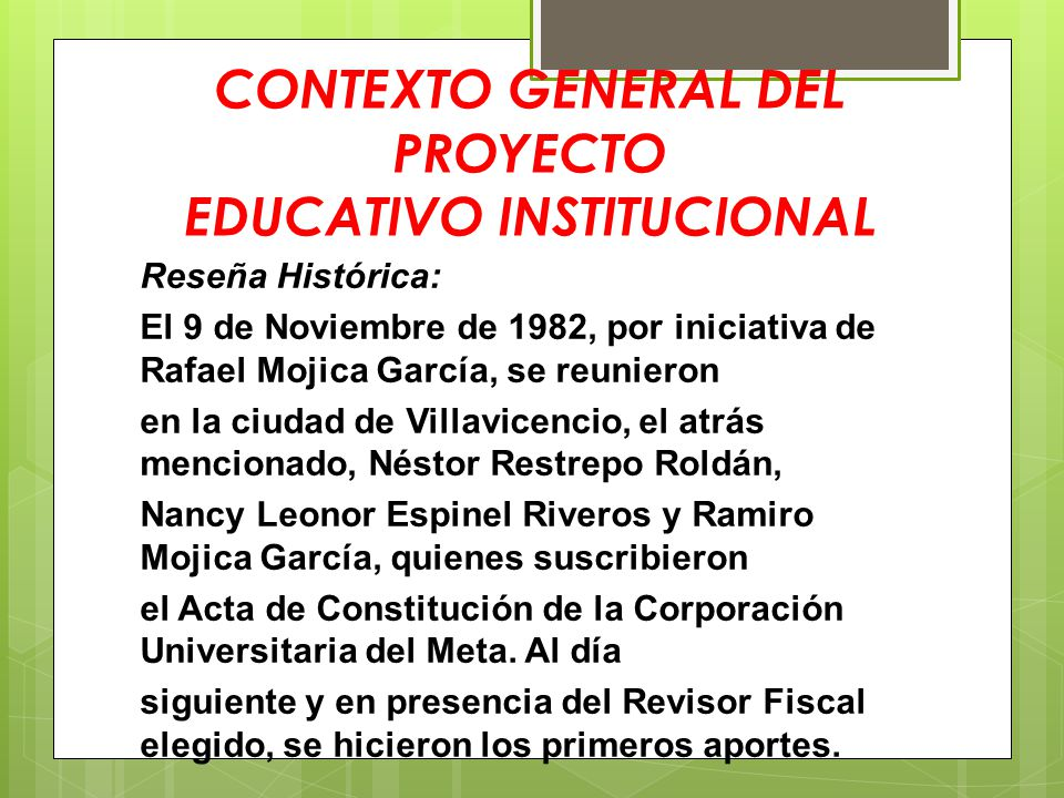 CONTEXTO GENERAL DEL PROYECTO EDUCATIVO INSTITUCIONAL