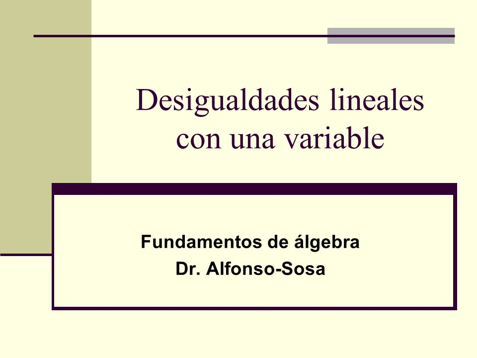Desigualdades lineales con una variable
