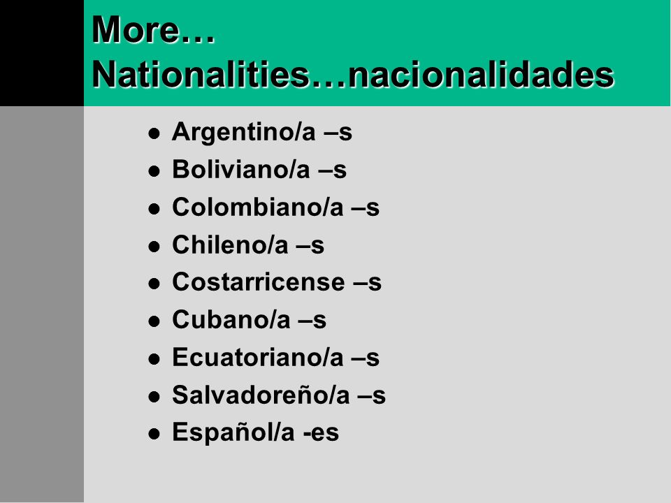 More… Nationalities…nacionalidades