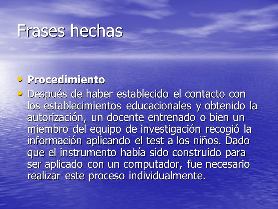 Frases hechas Procedimiento