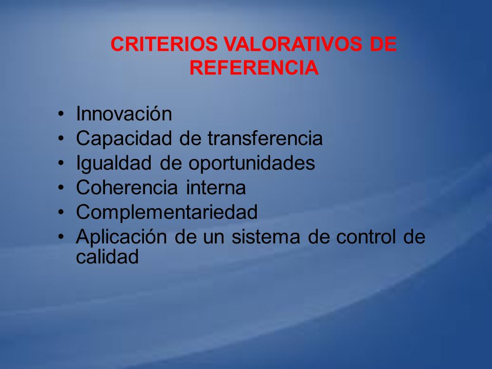 Criterios valorativos de referencia