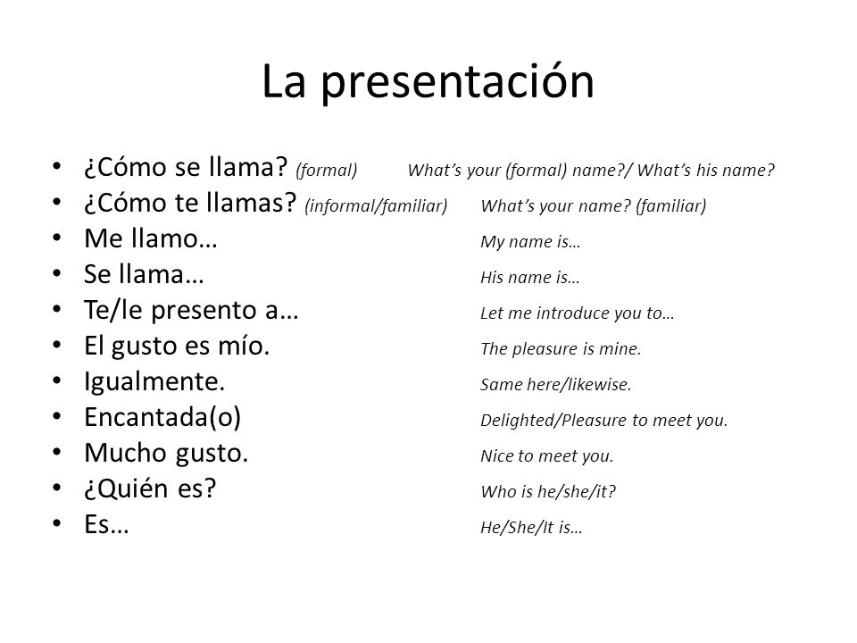 La presentación ¿Cómo se llama (formal) What's your (formal) name / What's his name