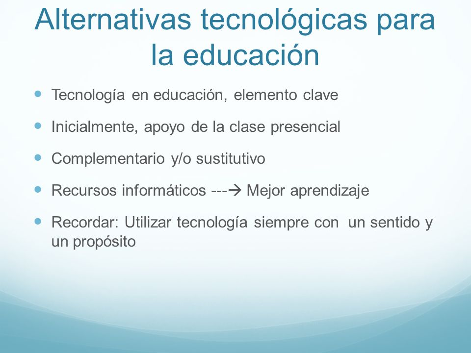 Alternativas tecnológicas para la educación