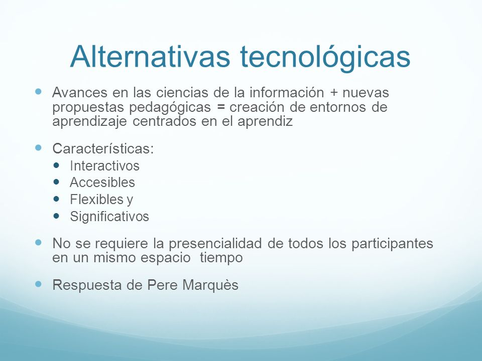 Alternativas tecnológicas