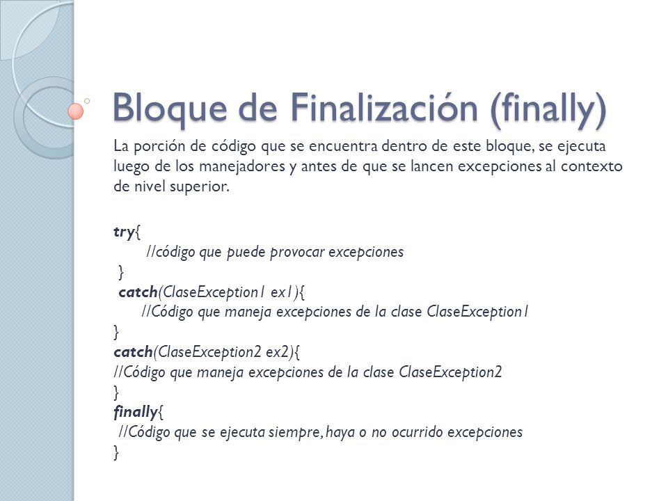 Bloque de Finalización (finally)