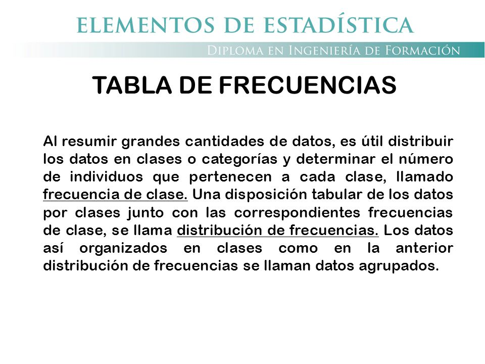 TABLA DE FRECUENCIAS